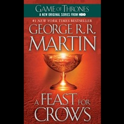 A Feast For Crows A Song of Ice and Fire, Book 4 by George R. R. Martin 27-58202-4